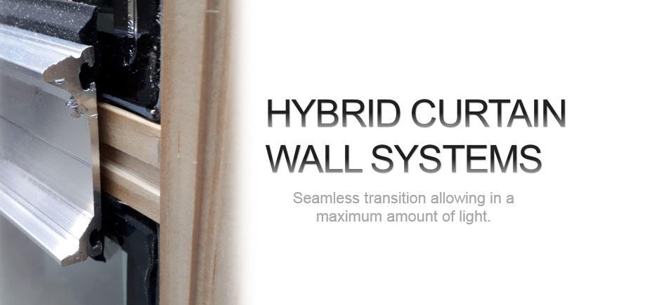Hybrid Curtain Wall Systems Unison Windows